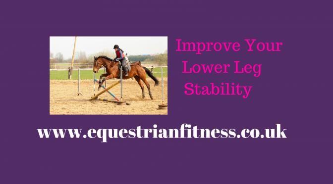 Stabilise Your Lower Leg
