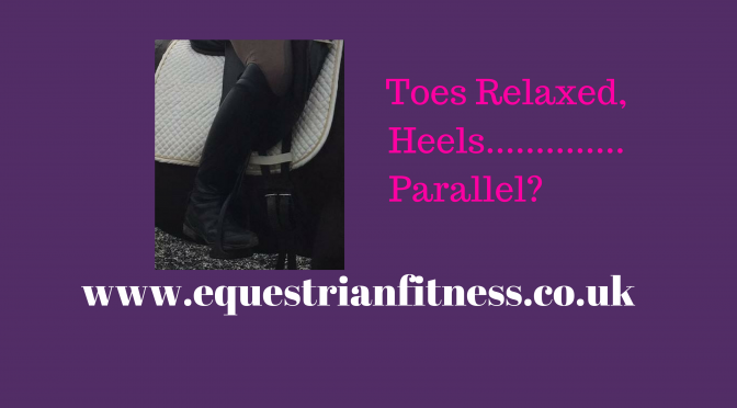 Toes Relaxed, Heels……..Parallel
