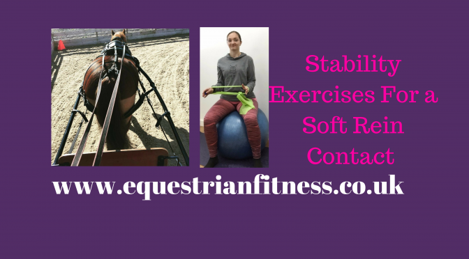 Stability Exercises For Soft Rein Contact