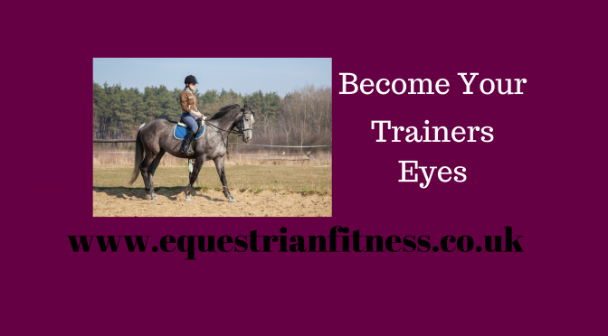 Become Your Trainers Eyes