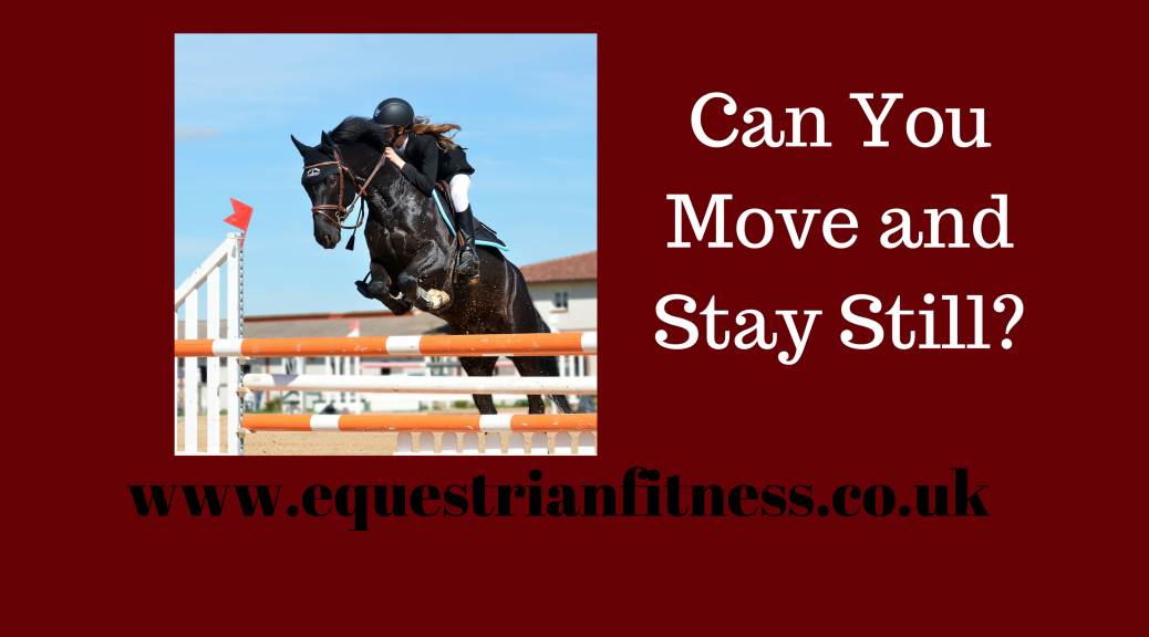 Can you Move and Stay Still-