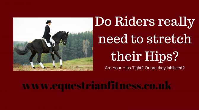 Do Riders Really Need To Stretch Their Hips?