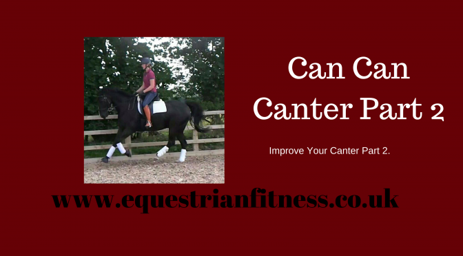 Can Can Canter Part 2