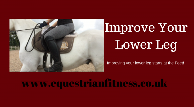 Improve Your Lower Leg-Starting With Your Feet