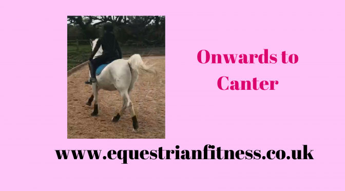 Onwards to Canter