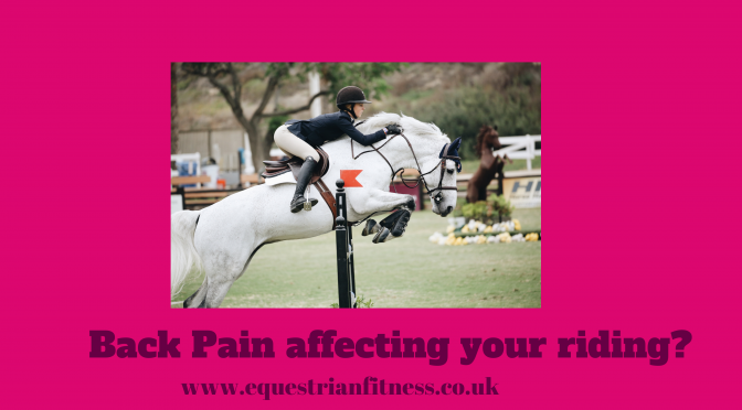 Back Pain affecting your Riding?