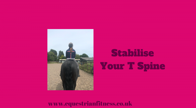 Stabilise your T Spine