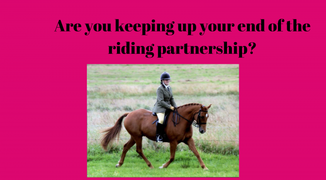 Keeping up your end of the riding partnership