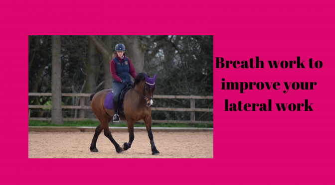 Breath work to improve your Lateral work.