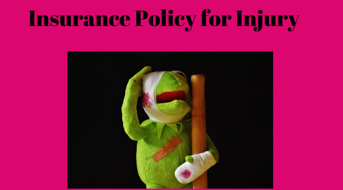 Insurance policy for injury