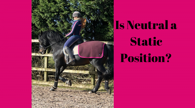 Is Neutral a Static Position?