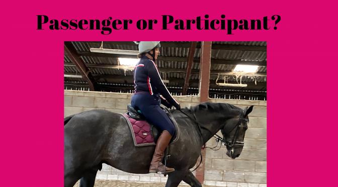 Passenger or Participant?