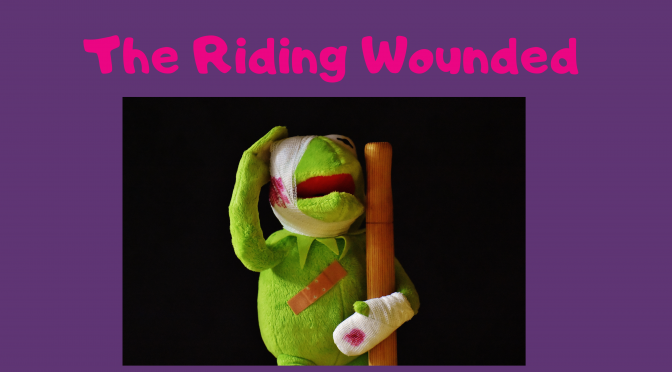 The riding wounded