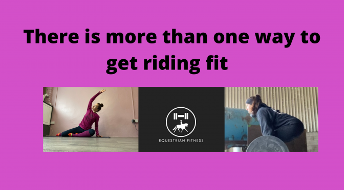 There's more than one way to get riding fit