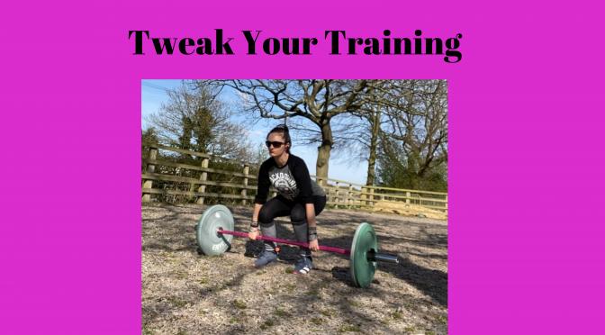 Tweak Your Training